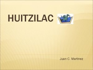 HUITZILAC Juan C Martinez Toponomia Huitzilac se escriba