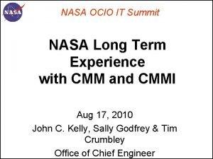 NASA OCIO IT Summit NASA Long Term Experience