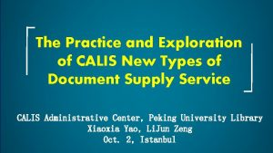 The Practice and Exploration of CALIS New Types