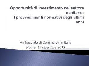 Opportunit di investimento nel settore sanitario I provvedimenti