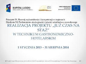 Priorytet IX Rozwj wyksztacenia i kompetencji w regionach
