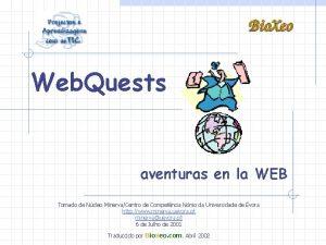 Web Quests aventuras en la WEB Tomado de