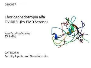 DB 00097 Choriogonadotropin alfa OVIDREL by EMD Serono