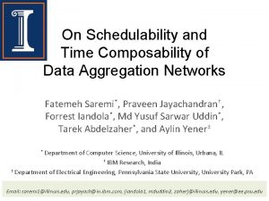 On Schedulability and Time Composability of Data Aggregation