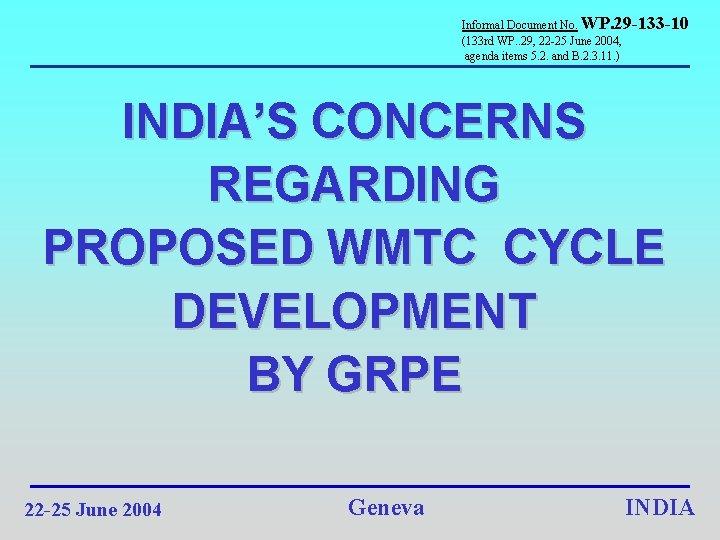 Informal Document No WP 29 133 10 133