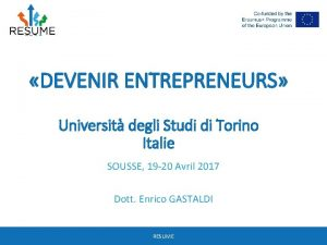 DEVENIR ENTREPRENEURS Universit degli Studi di Torino Italie