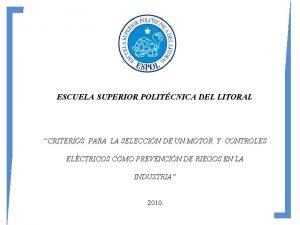 ESCUELA SUPERIOR POLITCNICA DEL LITORAL CRITERIOS PARA LA
