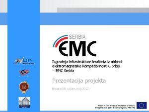 Izgradnja infrastrukture kvaliteta iz oblasti elektromagnetske kompatibilnosti u