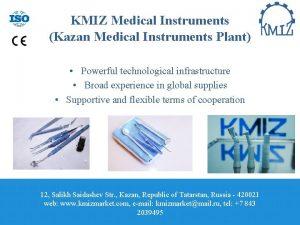 KMIZ Medical Instruments Kazan Medical Instruments Plant Powerful