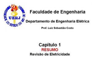 Faculdade de Engenharia Departamento de Engenharia Eltrica Prof