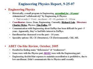 Engineering Physics Report 9 25 07 Engineering Physics