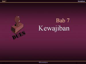 Bab 7 Kewajiban Suwardjono 1 Bab 7 Kewajiban