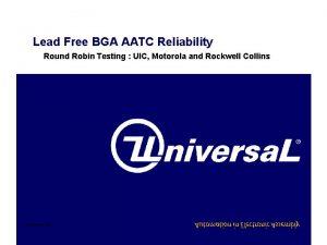 Lead Free BGA AATC Reliability Round Robin Testing
