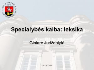 Specialybs kalba leksika Gintar Judentyt 2015 03 26