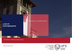 Dissolution of partnerships LAW OF PARTNERSHIPS T 051