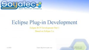 Eclipse Plugin Development Eclipse RCP Development Part 1