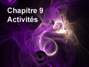 Chapitre 9 Activits Polarit dune molcule Le caractre