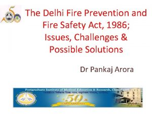 The Delhi Fire Prevention and Fire Safety Act