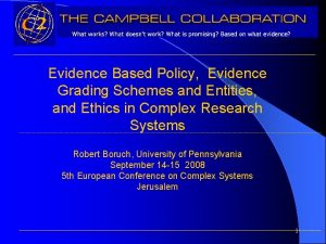 Evidence Based Policy Evidence Grading Schemes and Entities