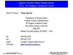 Engine Nacelle Halon Replacement FAA WJ Hughes Technical