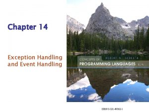 Chapter 14 Exception Handling and Event Handling ISBN