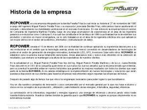 Historia de la empresa RCPOWER es una empresa