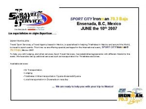 SPORT CITY Ironman 70 3 Baja Ensenada B