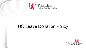 UC Leave Donation Policy Recap Option 1 Starting