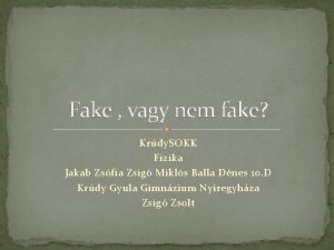 Fake vagy nem fake Krdy SOKK Fizika Jakab