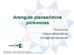 Arengute planeerimine piirkonnas Tnis Korts Viljandi Maavalitsus tonisviljandimaa