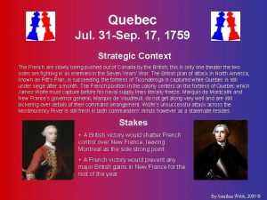 Quebec Jul 31 Sep 17 1759 Strategic Context