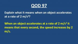 QOD 97 Explain what it means when an