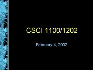 CSCI 11001202 February 4 2002 Repetition Statements Repetition