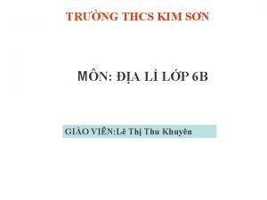 TRNG THCS KIM SN MN A L LP