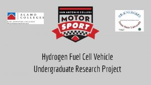 Hydrogen Fuel Cell Vehicle Undergraduate Research Project Purpose