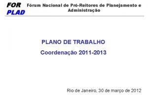 FOR PLAD Frum Nacional de PrReitores de Planejamento