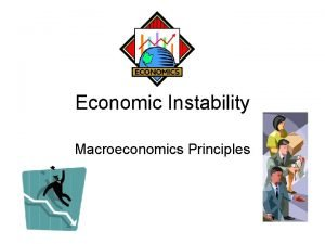 Economic Instability Macroeconomics Principles Business Cycles Cycle Systematic