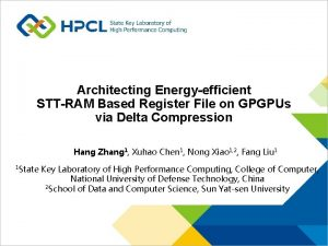 Architecting Energyefficient STTRAM Based Register File on GPGPUs
