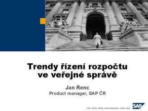 Trendy zen rozpotu ve veejn sprv Jan Renc