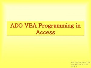 ADO VBA Programming in Access ADO DB in