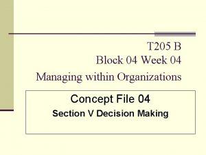 T 205 B Block 04 Week 04 Managing