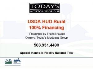 USDA HUD Rural 100 Financing Presented by Travis