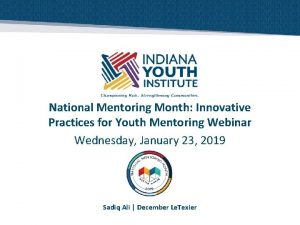 National Mentoring Month Innovative Practices for Youth Mentoring