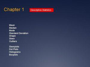 Chapter 1 Mean Median Mode Standard Deviation Shape