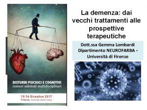 La demenza dai vecchi trattamenti alle prospettive terapeutiche