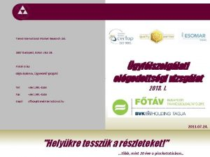 TREND INTERNATIONAL MARKET RESEARCH KFT Trend International Market