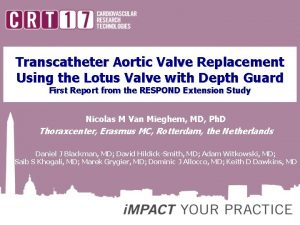 Transcatheter Aortic Valve Replacement Using the Lotus Valve
