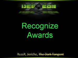 Recognize Awards Russ R Jericho The Dark Tangent