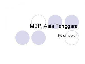 MBP Asia Tenggara Kelompok 4 Peranan Asean Menjaga