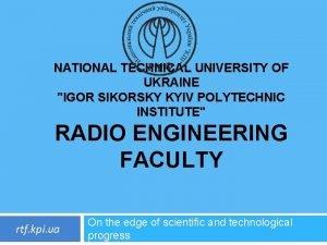 NATIONAL TECHNICAL UNIVERSITY OF UKRAINE IGOR SIKORSKY KYIV
